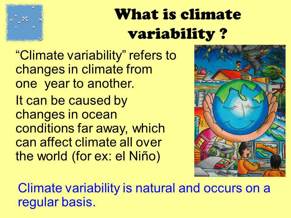 What is climate variability