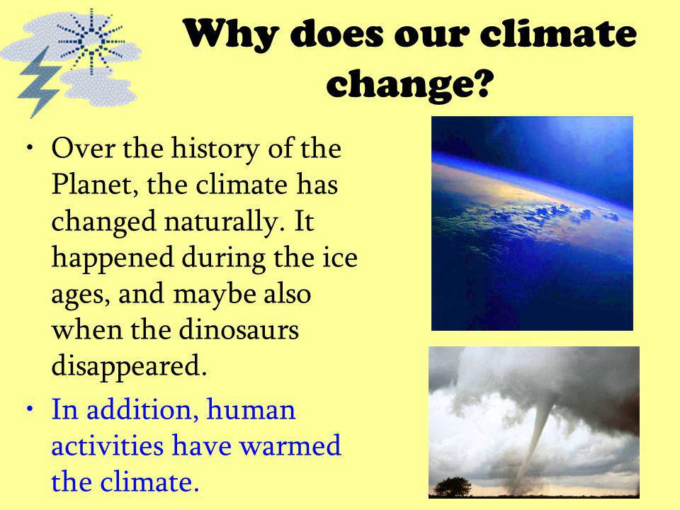 Why does our climate change