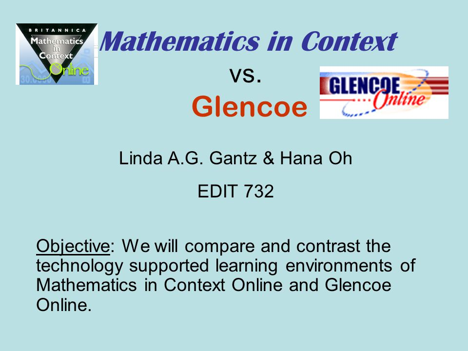 Mathematics in Context vs. Glencoe - ppt video online download