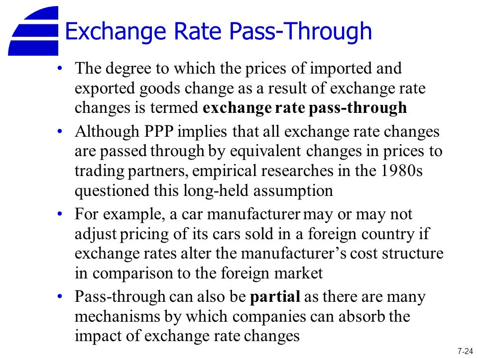 exchange rate pass through Exchange-rate pass-through (erpt) is a measure of how responsive international prices are to changes in exchange rates formally, exchange-rate pass-through is the elasticity of local-currency import prices with respect to the local-currency price of foreign currency, often measured as the percentage change, in the local currency, of import.