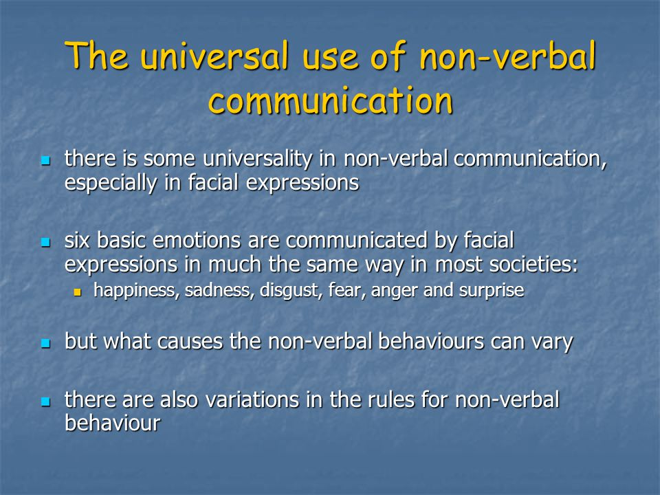 The universal use of non-verbal communication
