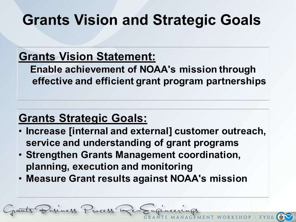 Grants Vision and Strategic Goals