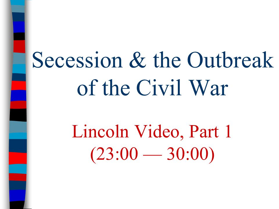 outbreak of civil war Civil war (1860-1865) lincoln's emancipation proclamation was issued on january 1, 1863 these events led to the outbreak of the civil war--a brutal.