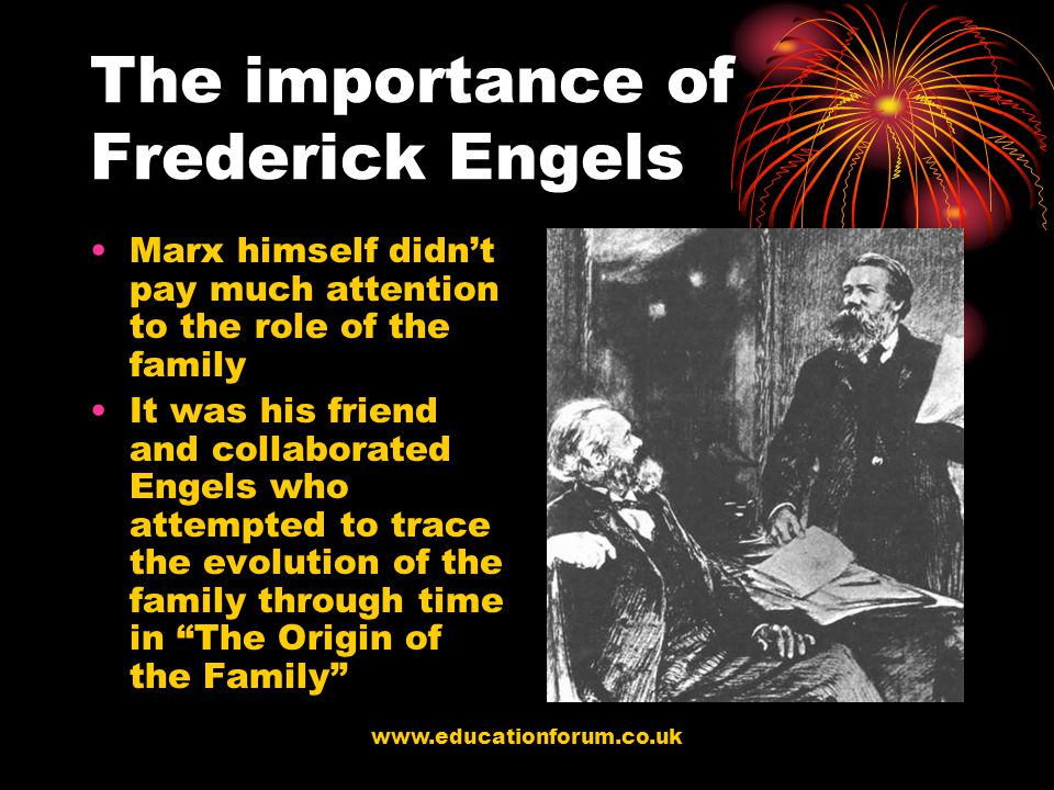 The importance of Frederick Engels