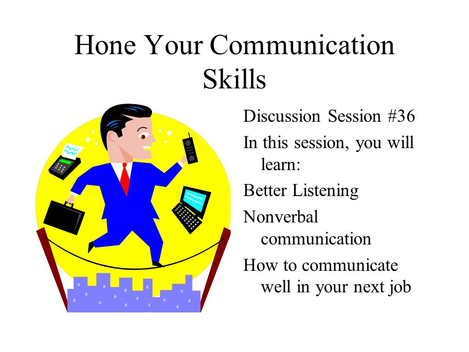 Hone Your Communication Skills