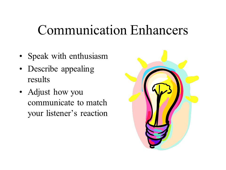 Communication Enhancers