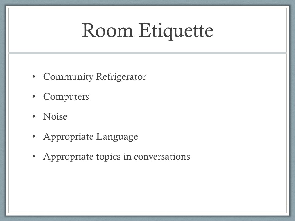 Room Etiquette Community Refrigerator Computers Noise