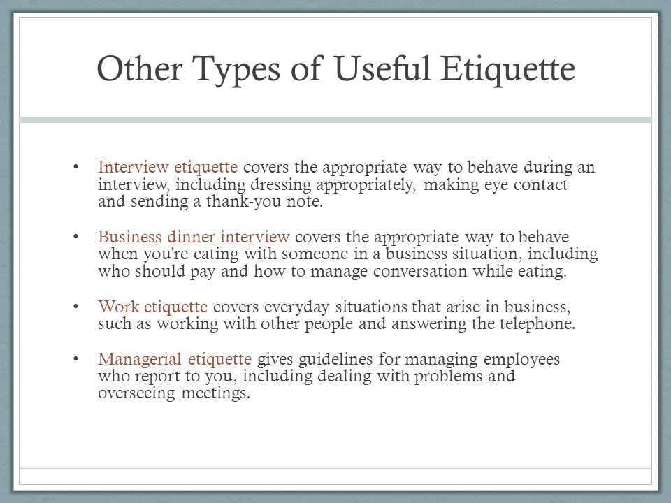 Other Types of Useful Etiquette