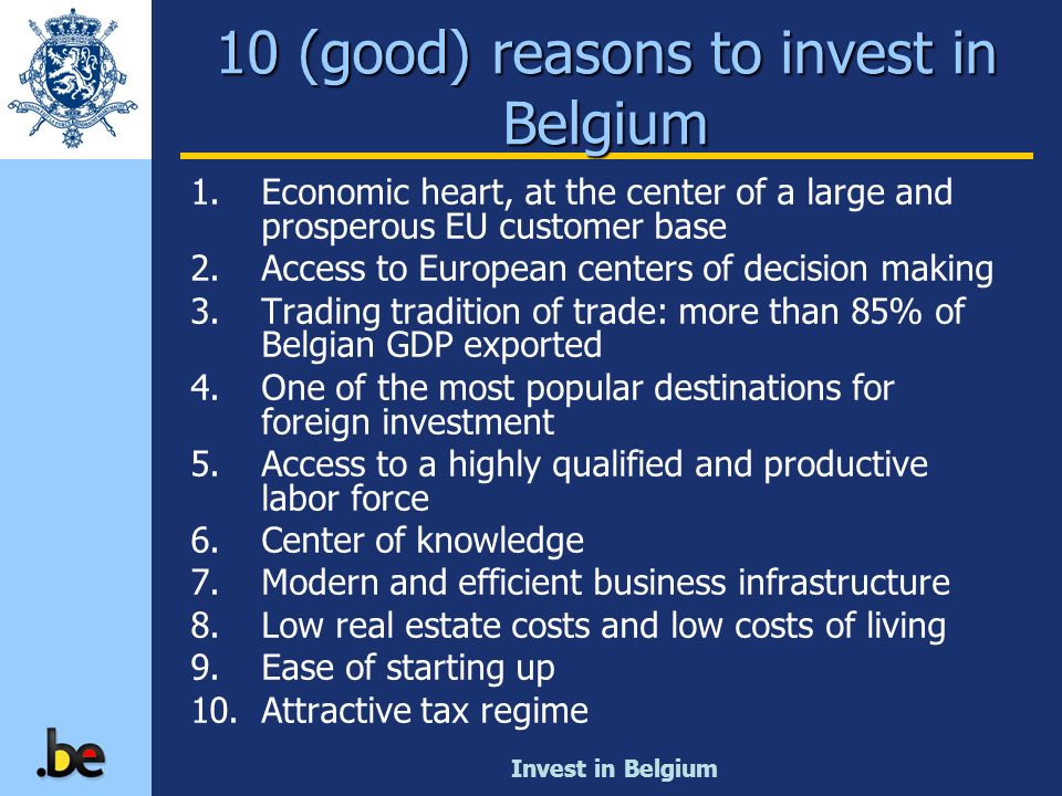 10 (good) reasons to invest in Belgium