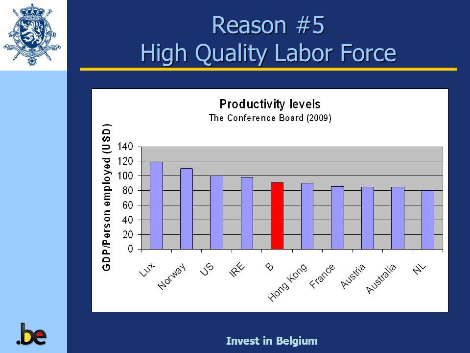 Reason #5 High Quality Labor Force