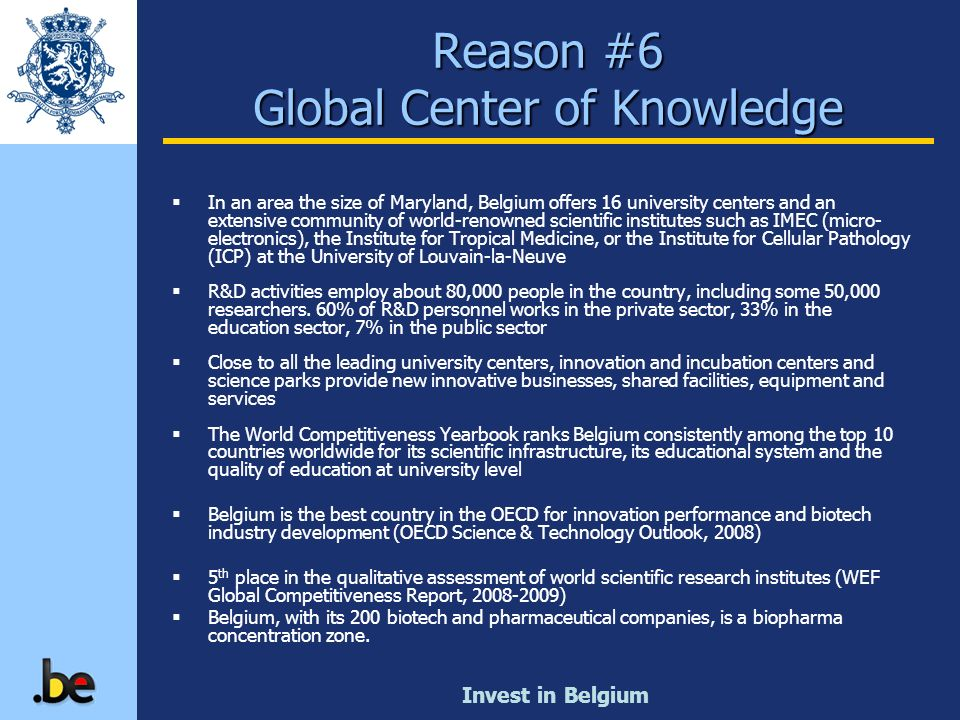 Reason #6 Global Center of Knowledge