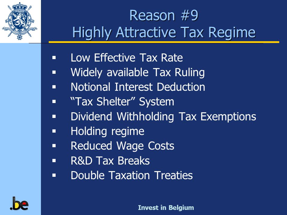 Reason #9 Highly Attractive Tax Regime