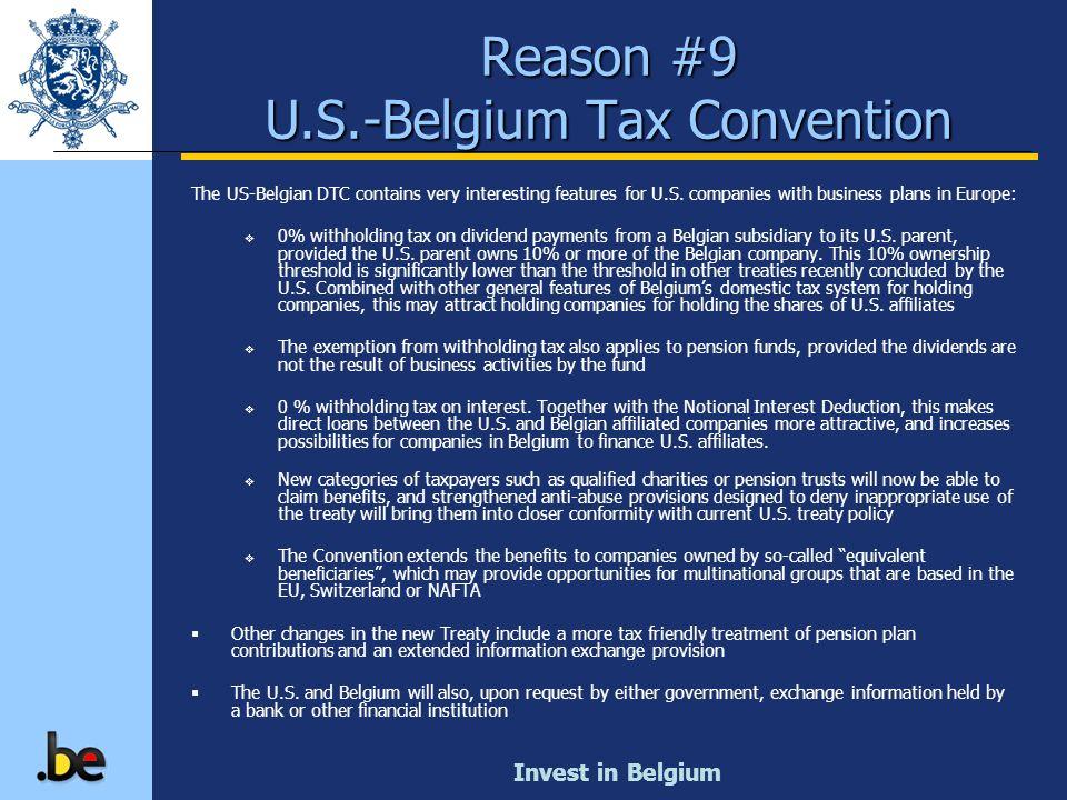 Reason #9 U.S.-Belgium Tax Convention