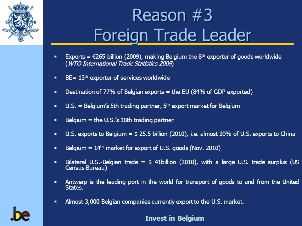 Reason #3 Foreign Trade Leader