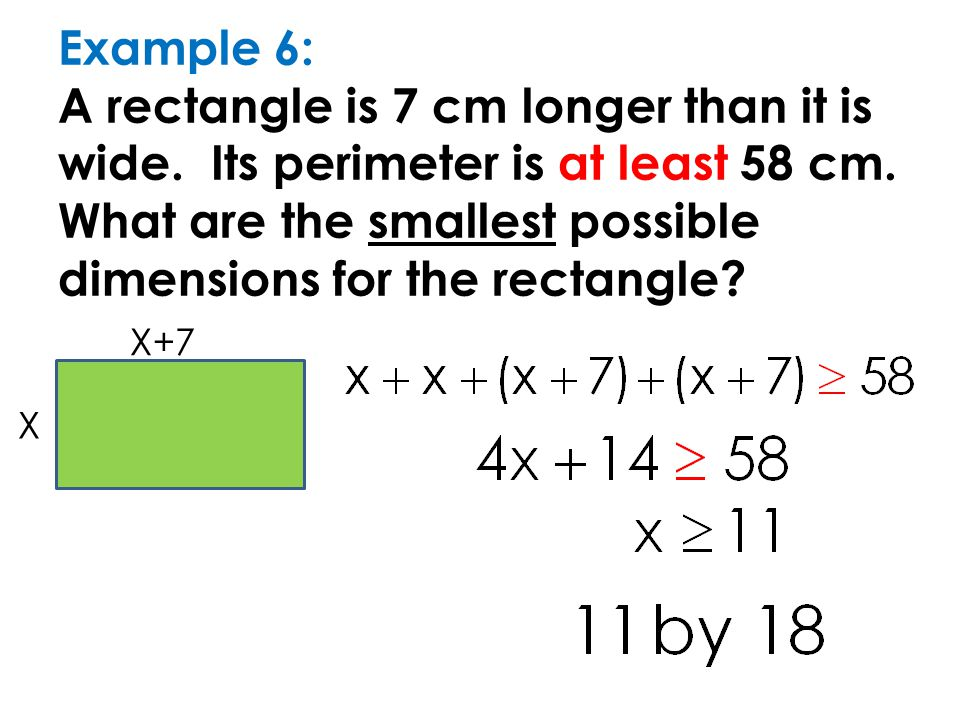 Example 6: A rectangle is 7 cm longer than it is wide