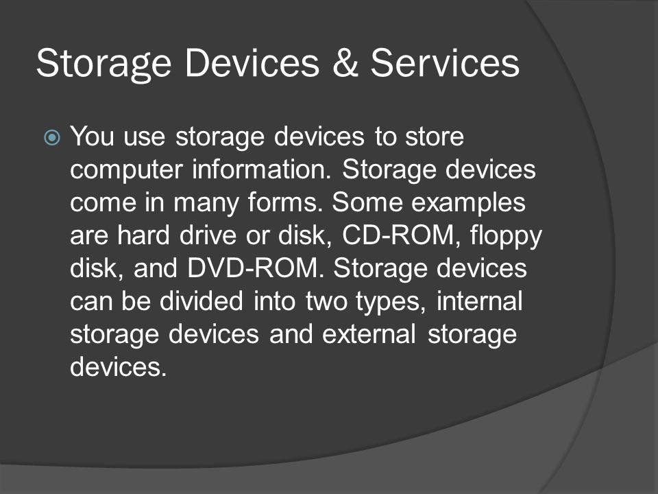 Storage Devices & Services
