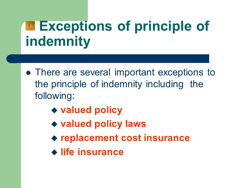 Exceptions of principle of indemnity