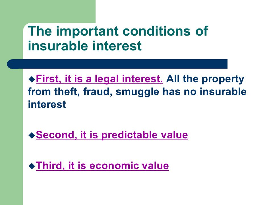 The important conditions of insurable interest