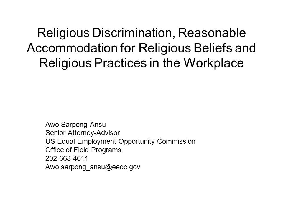 religious discrimination workplace Religious discrimination in the workplace is any employment-related action that impacts employees differently because of their religion or beliefs practices.