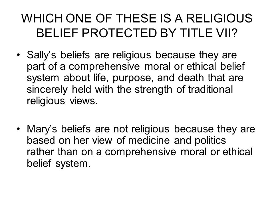 discrimination and religious beliefs Broadly, discrimination means treating a person less favourably because of a   in addition to being a protected ground, religious belief has a.