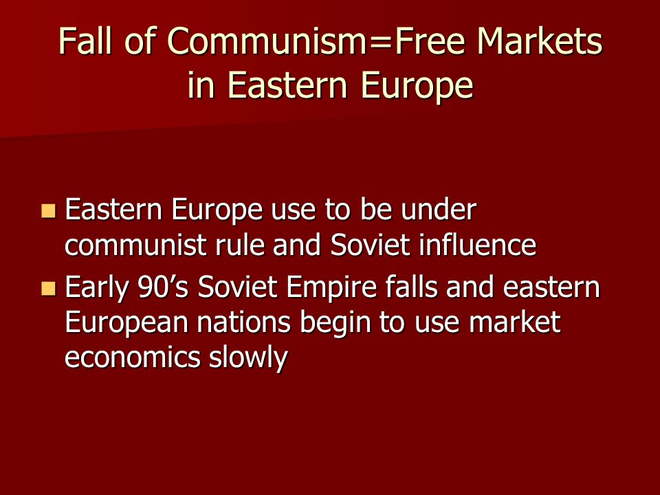 collapse of communism in east europe The fall of communism essayspolitics and government in central and eastern europe in this essay, i will examine what communism is, the factors that have led to the.