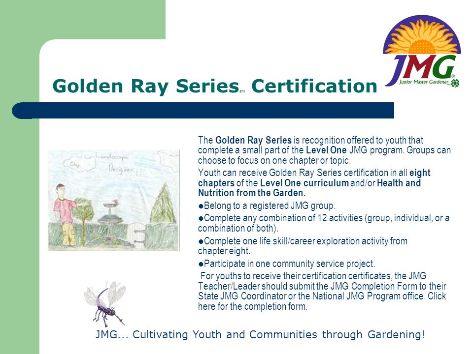 Golden Ray Seriessm Certification
