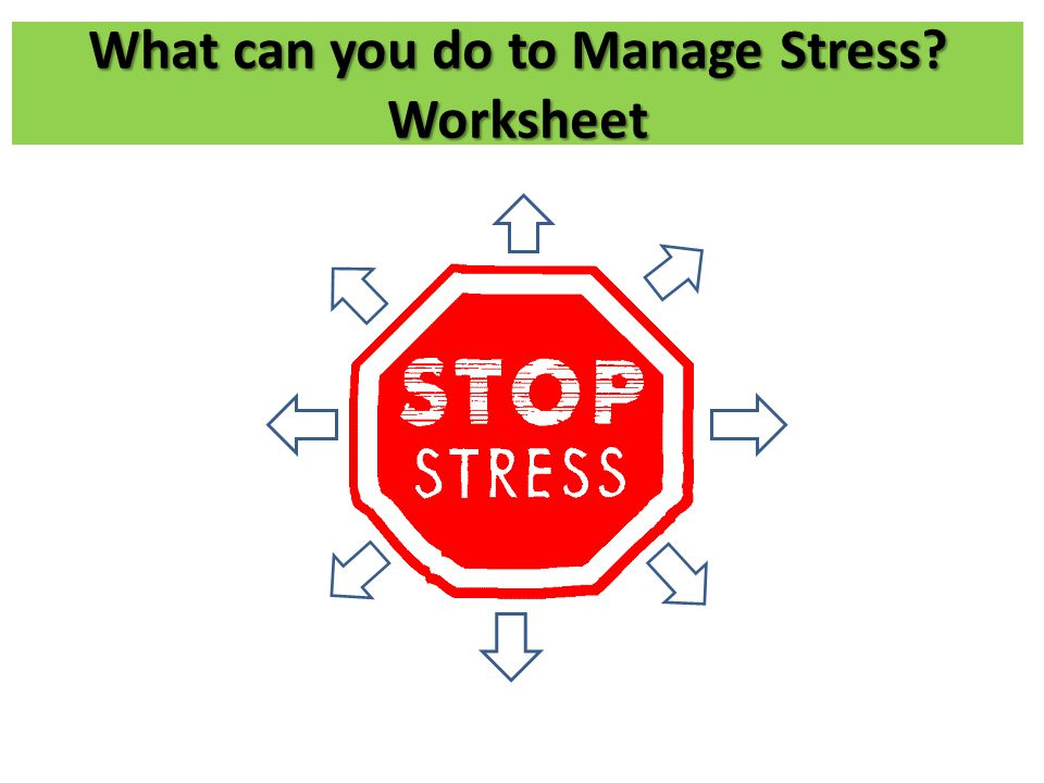 What can you do to Manage Stress Worksheet