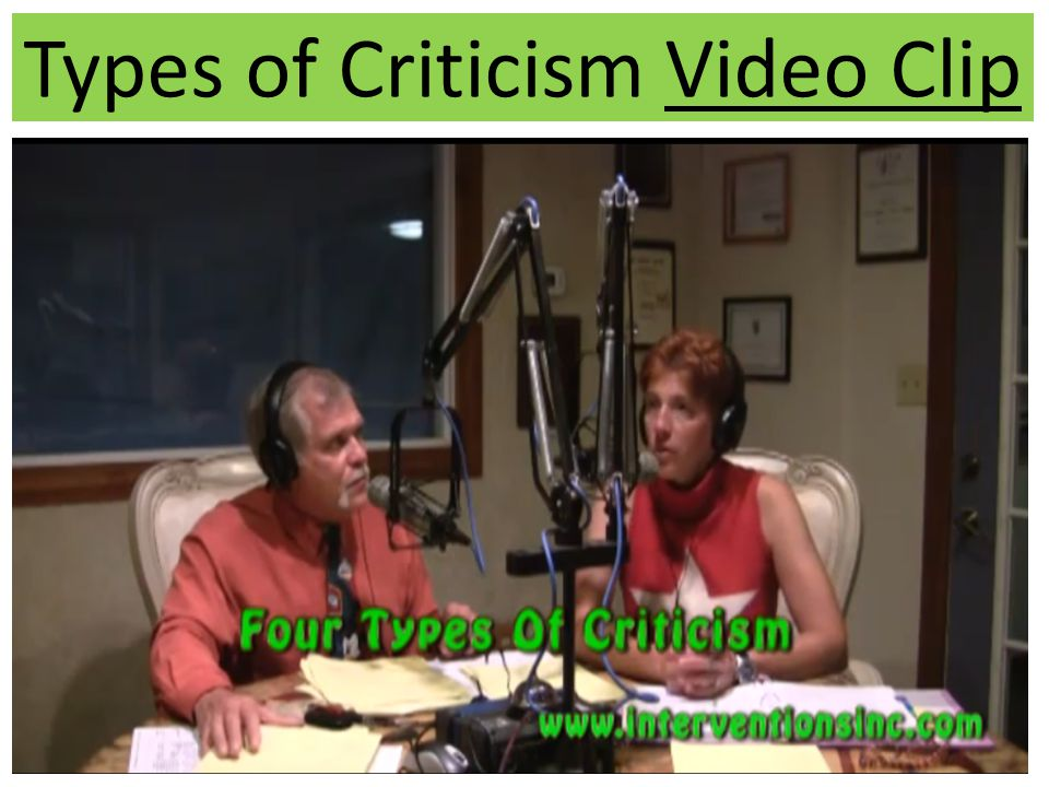 Types of Criticism Video Clip