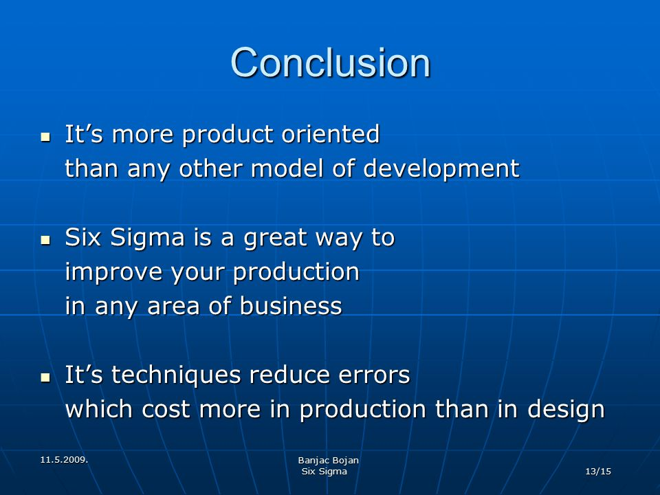 Conclusion It's more product oriented