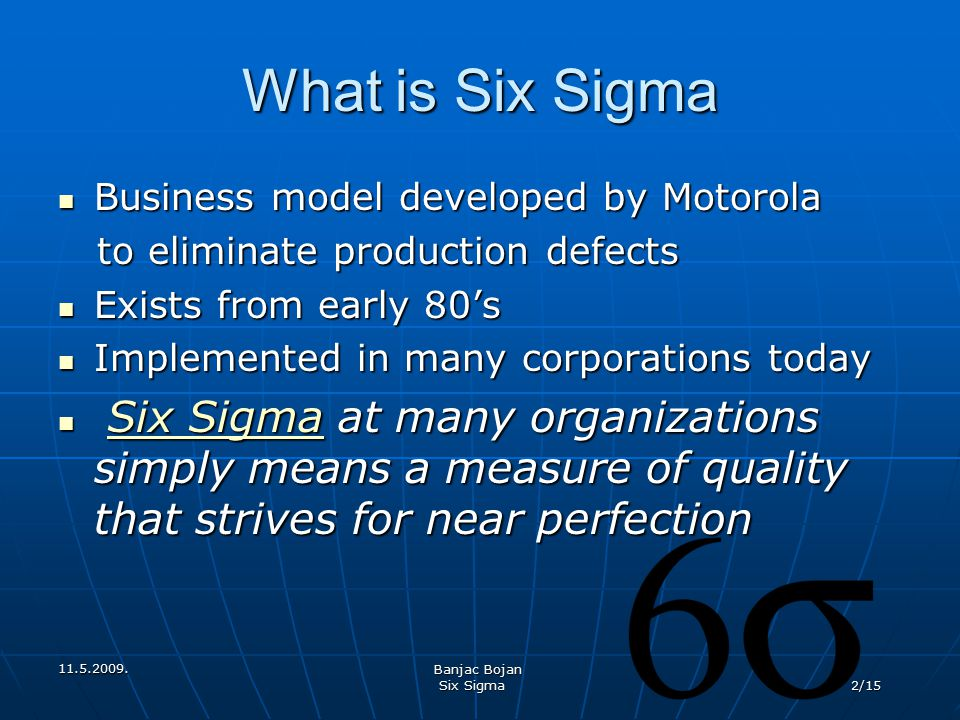 What is Six Sigma Business model developed by Motorola