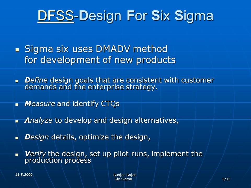 DFSS-Design For Six Sigma