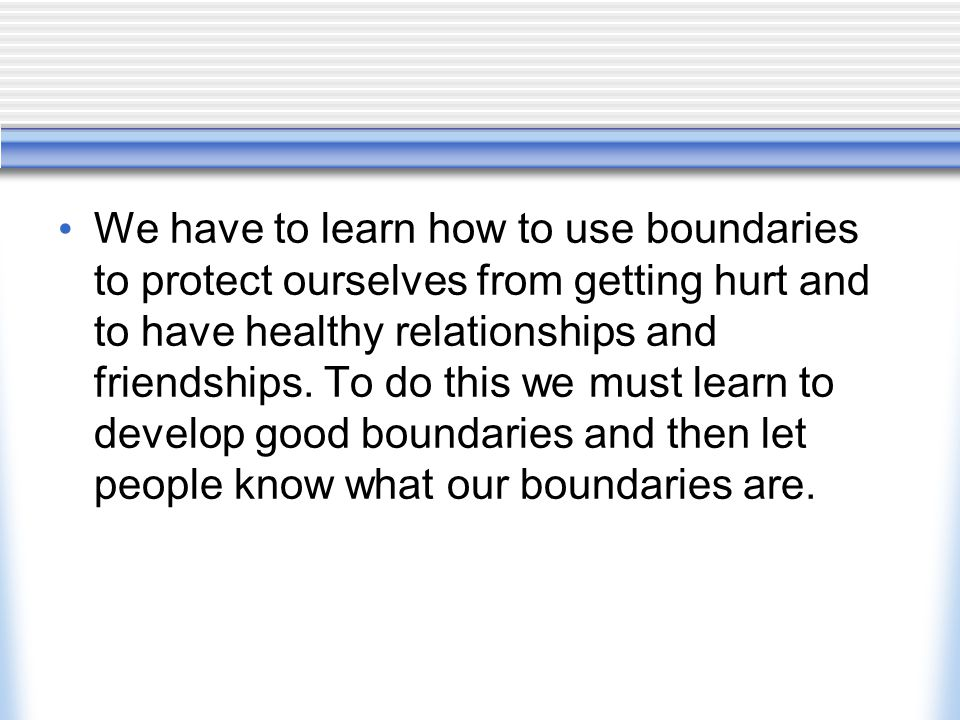 Boundaries A Guide for Teens 7thSession 1 ppt video online download – Relationship Boundaries Worksheet
