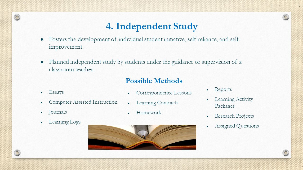 4. Independent Study Possible Methods