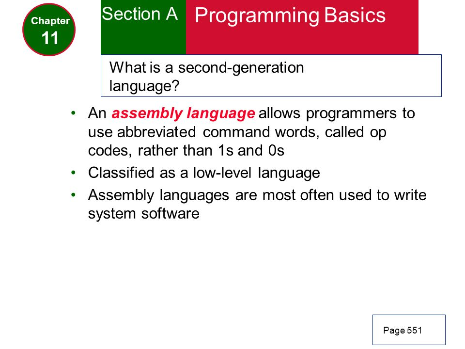 Programming Basics Section A 11 What is a second-generation language