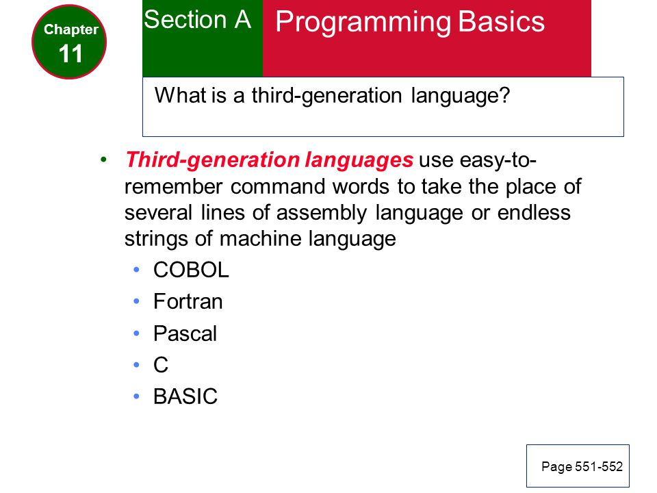 Programming Basics Section A 11 What is a third-generation language
