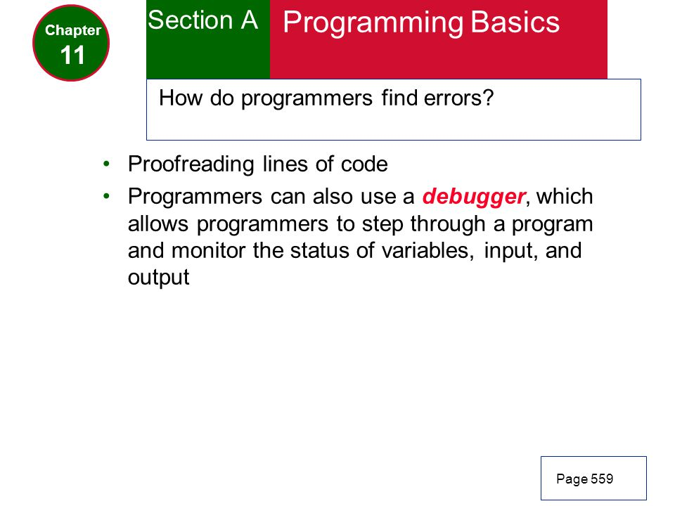 Programming Basics Section A 11 How do programmers find errors