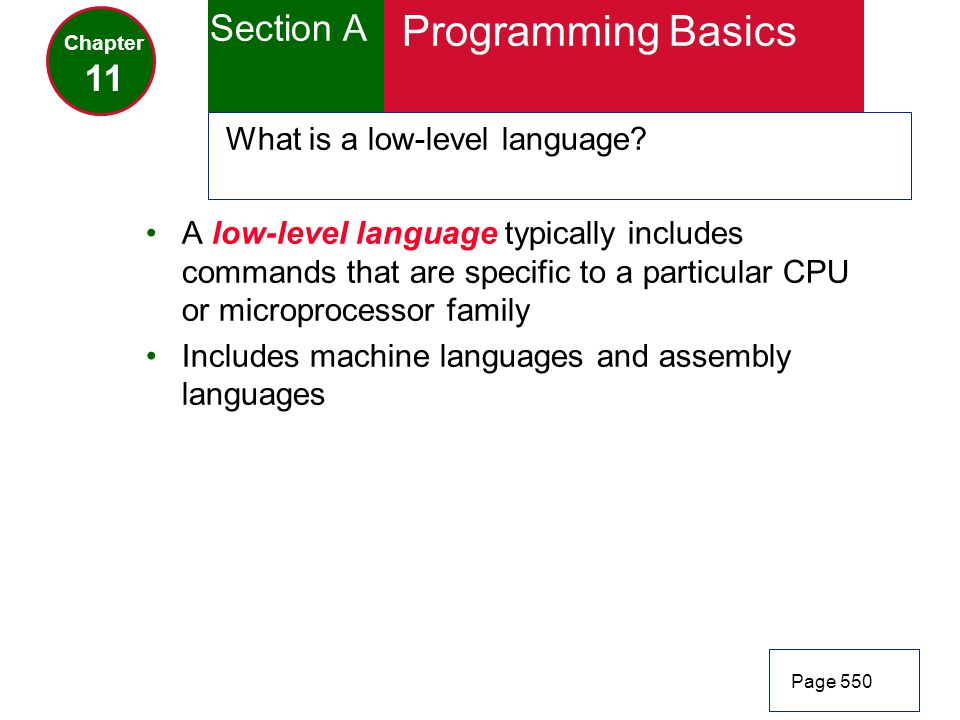 Programming Basics Section A 11 What is a low-level language