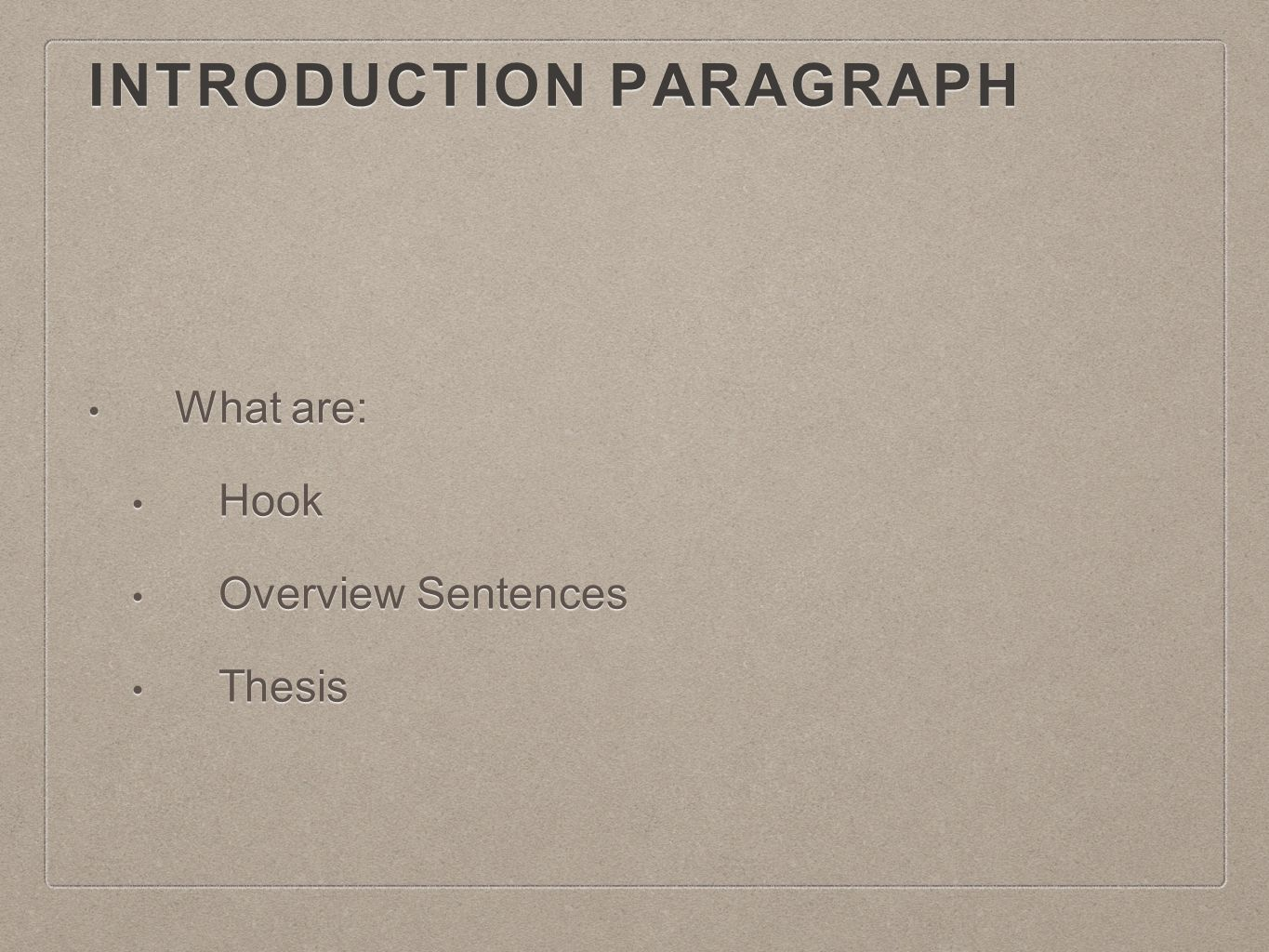 thesis theme body hook Thesis statements and topic sentences analytical research paper checklist  general grading criteria thesis statements a thesis statement defines the scope and purpose of the paper it.