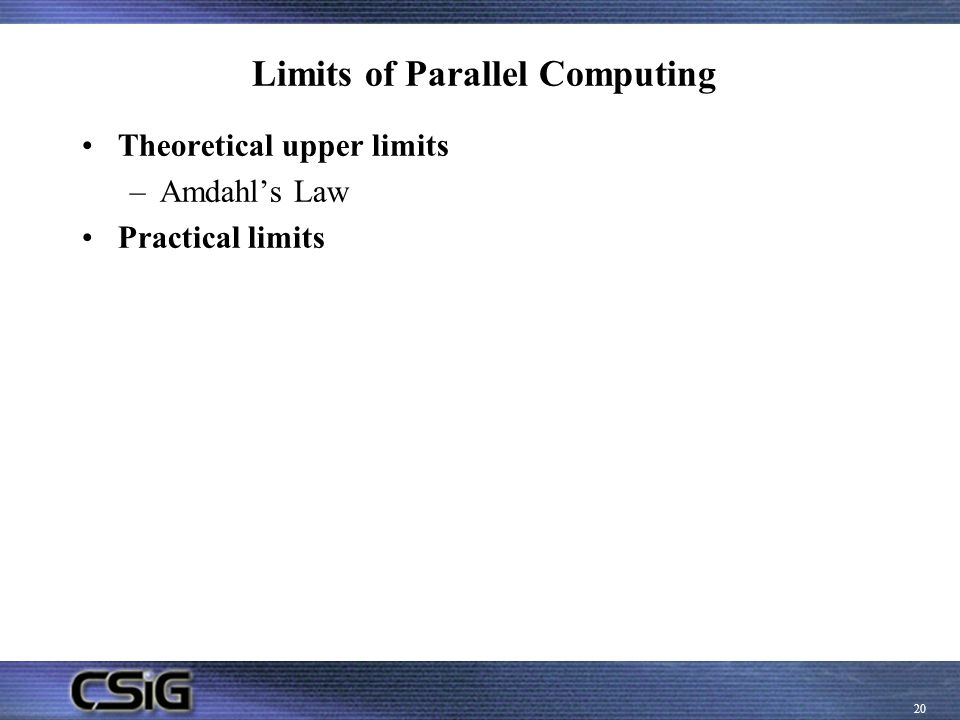 Limits of Parallel Computing
