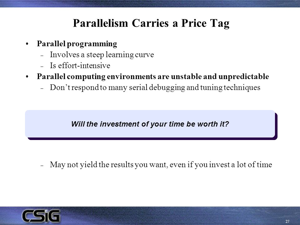 Parallelism Carries a Price Tag