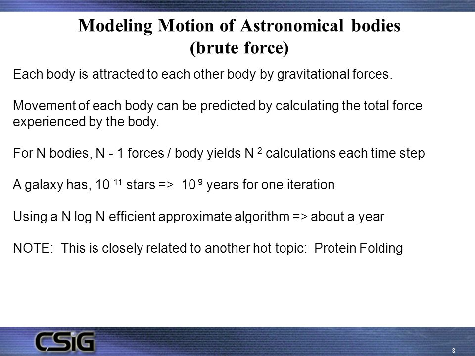 Modeling Motion of Astronomical bodies (brute force)