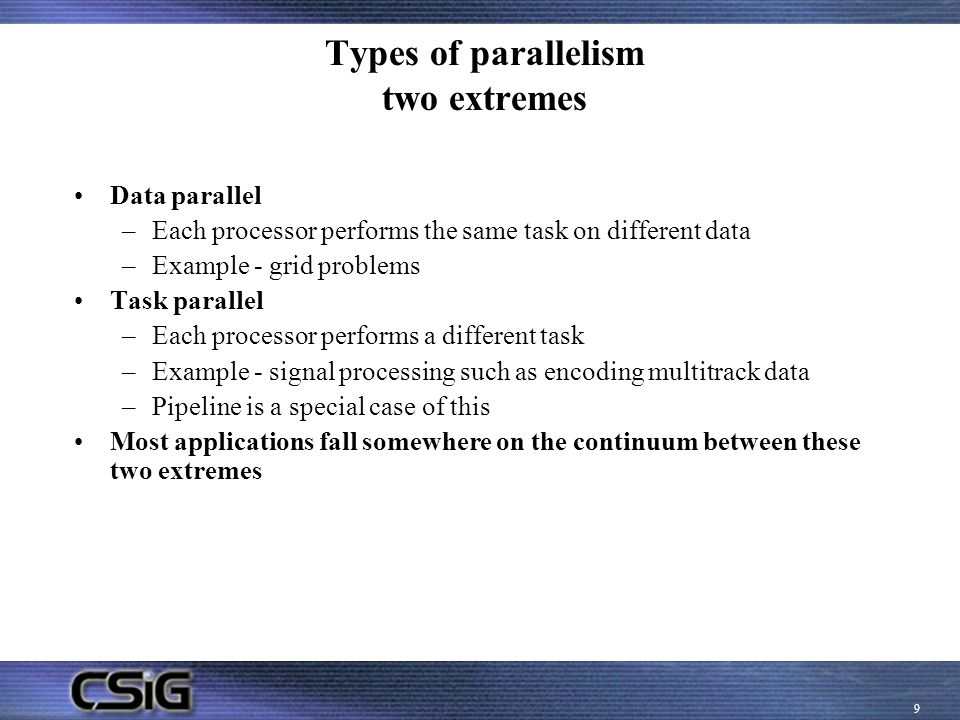 Types of parallelism two extremes