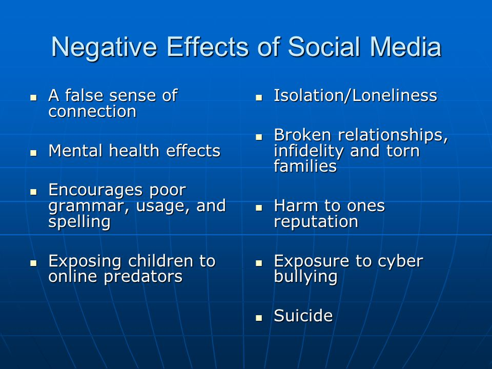 negative effect of internet on social life Social media has impacted our society for better and for worse  that substantial  internet usage can have a highly negative impact on  best parts of a person's  life and isn't an accurate representation of them as a whole.