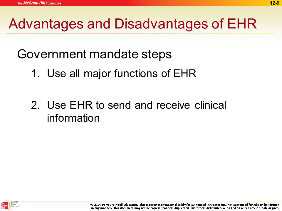 advantages of ehrs Electronic health records thus, the unique safety risks posed by the use of ehrs should be considered alongside the potential benefits of these systems at a time when institutions are focused heavily on achieving meaningful use requirements.
