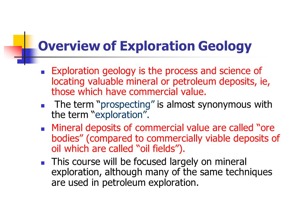 Overview of Exploration Geology