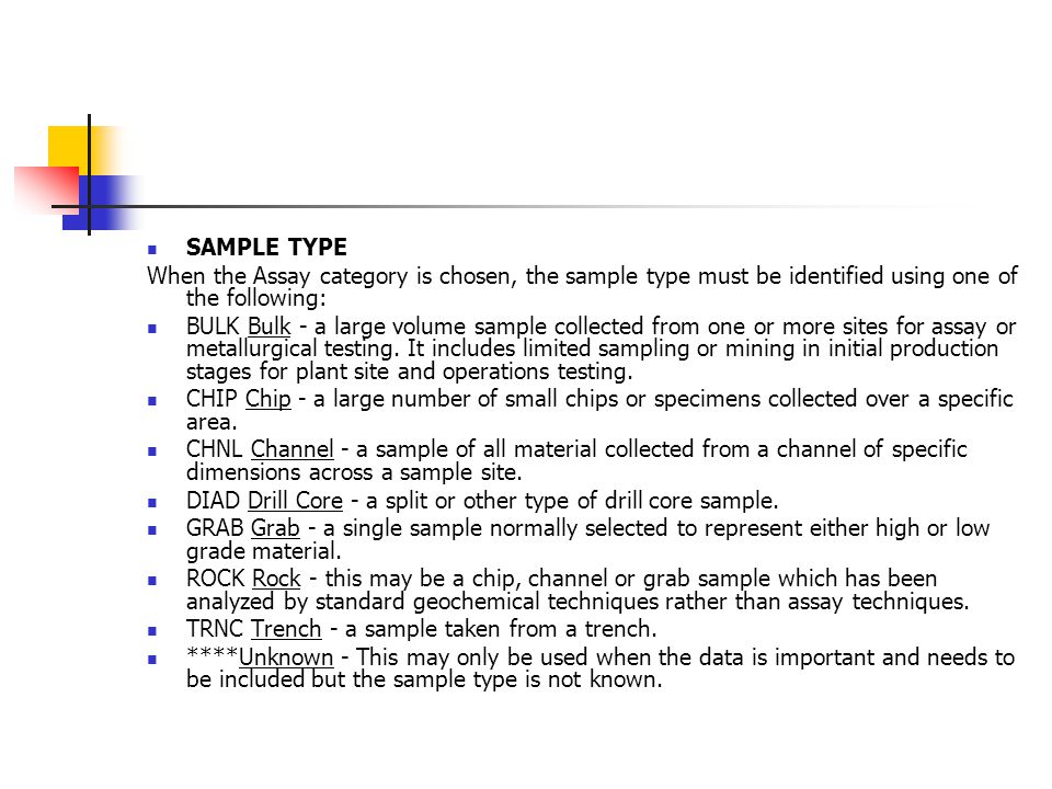 SAMPLE TYPE When the Assay category is chosen, the sample type must be identified using one of the following: