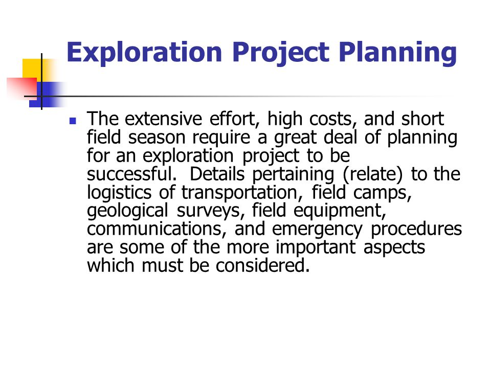 Exploration Project Planning