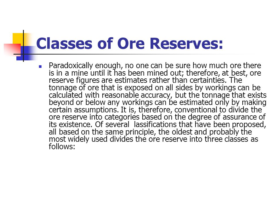 Classes of Ore Reserves: