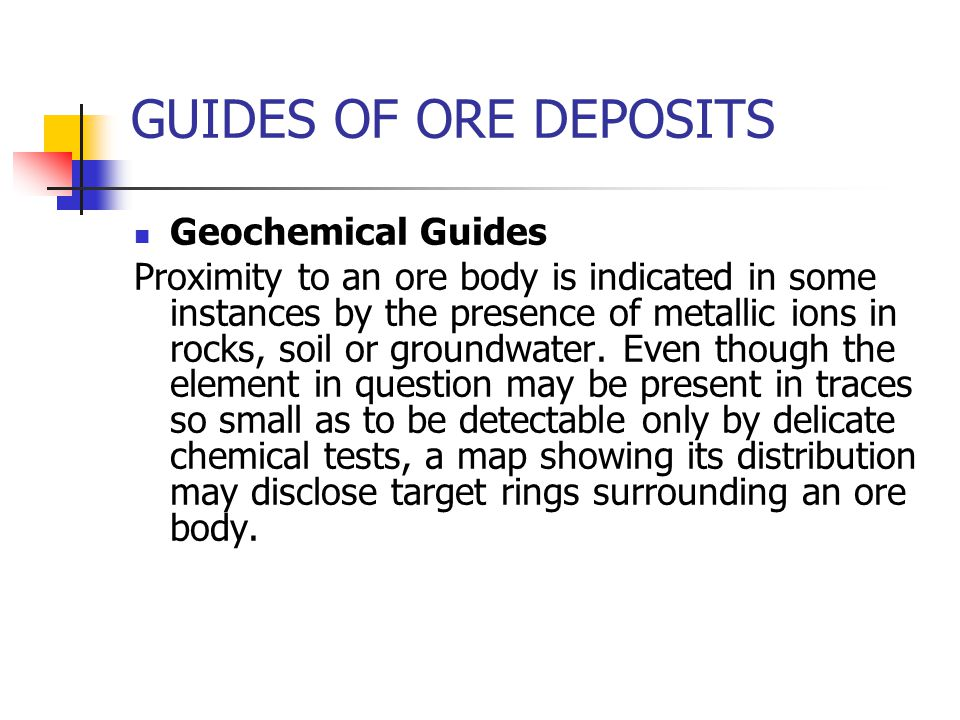 GUIDES OF ORE DEPOSITS Geochemical Guides