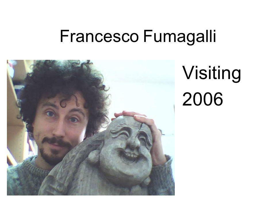 Francesco Fumagalli Visiting 2006
